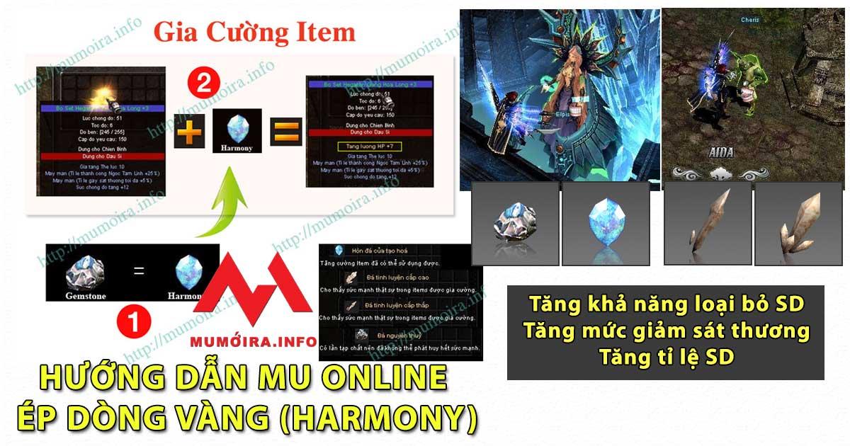 Hướng dẫn ép dòng vàng Harmony, gia cường dòng vàng Mu Online